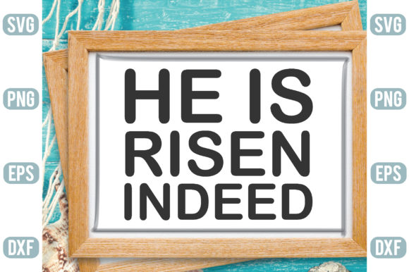 He is Risen Indeed Graphic Crafts By Printable Store