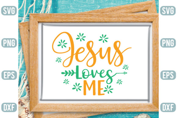 Jesus Loves Me Graphic Crafts By Printable Store