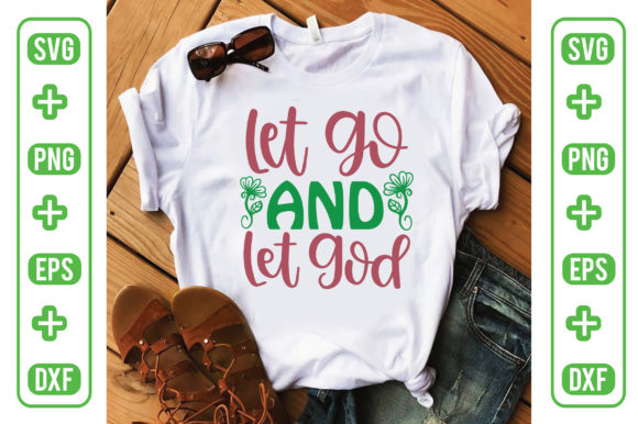 Let Go and Let God Graphic Graphic Templates By Printable Store