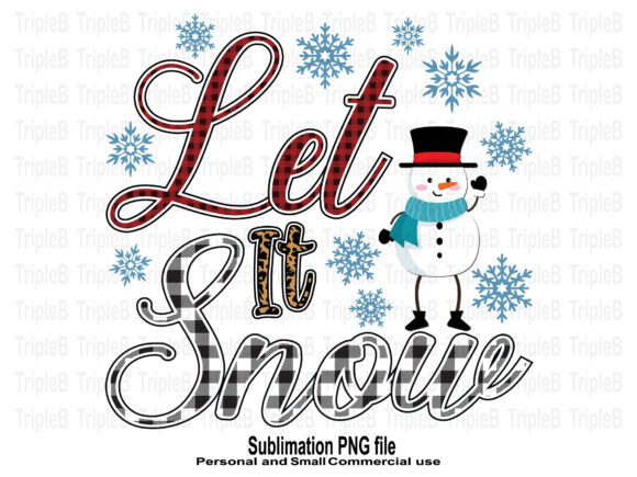 Print on Demand: Let It Snow Christmas Sublimation Graphic Crafts By TripleBcraft