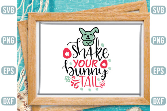 Shake Your Bunny Tail Graphic Crafts By Printable Store