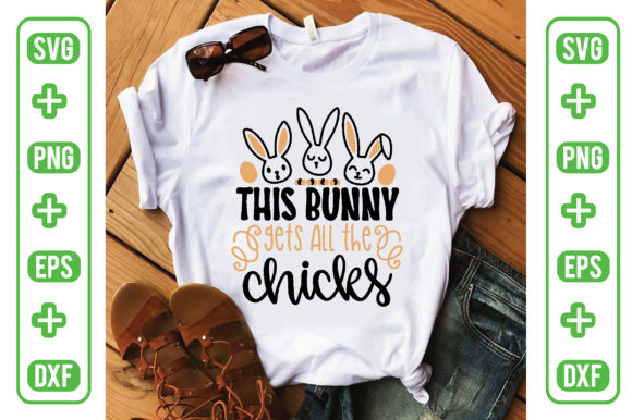 This Bunny Gets All the Chicks Graphic Crafts By craftstore