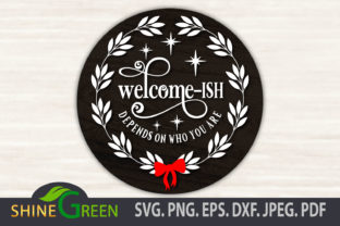 Print on Demand: Welcomeish - Farmhouse Christmas Sign Graphic Crafts By ShineGreenArt