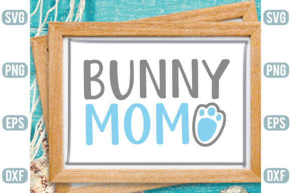 Bunny Mom Graphic Crafts By Printable Store