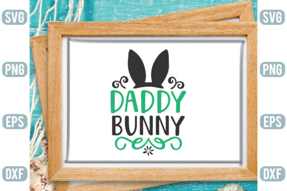 Daddy Bunny Graphic Crafts By Printable Store