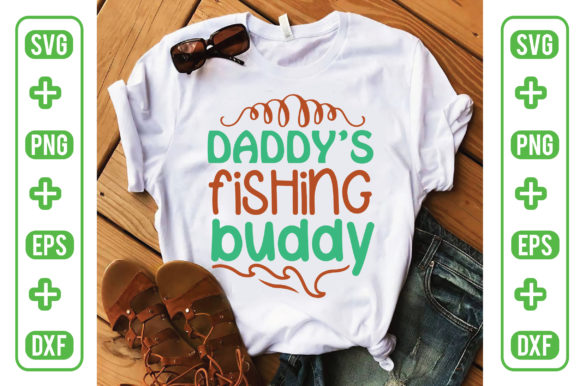 Daddy's Fishing Buddy Graphic Crafts By Printable Store