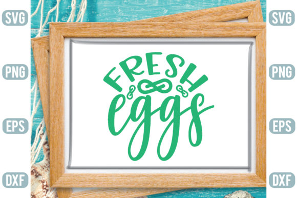 Fresh Eggs Graphic Crafts By Printable Store
