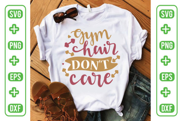 Gym Hair Don't Care Graphic Crafts By Printable Store