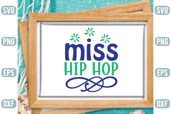 Miss Hip Hop Graphic Crafts By Printable Store