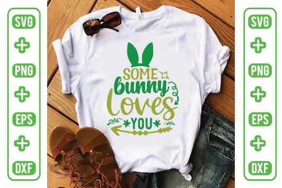 Some Bunny Loves You Graphic Illustrations By Printable Store