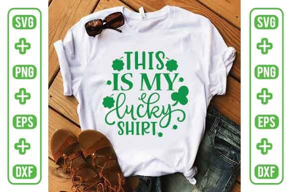 This is My Lucky Shirt Graphic Illustrations By Printable Store