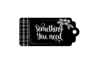 Something You Need Gift Tag Christmas Craft Cut File By Creative Fabrica Crafts 2