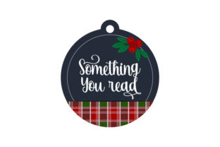Something You Read Gift Tag Christmas Craft Cut File By Creative Fabrica Crafts