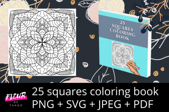 Print on Demand: 25 Squares Coloring Book Vol. 1 Graphic Coloring Pages & Books Adults By Fleur de Tango