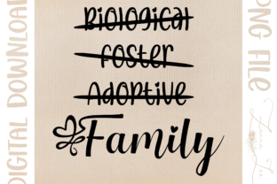Biological Foster Adoptive Family Design Graphic Crafts By Zanna Lee Designs