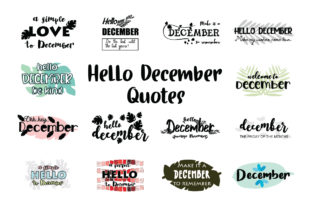 Hello December Quotes SVG Cut Graphic Crafts By Yuhana Purwanti