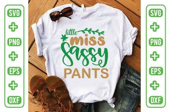 Little Miss Sassy Pants Graphic Crafts By Printable Store