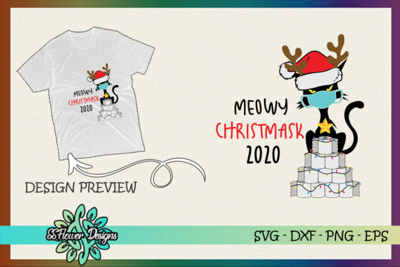 Meowy Chrismask 2020 Funny Cat Christmas Graphic Print Templates By ssflower
