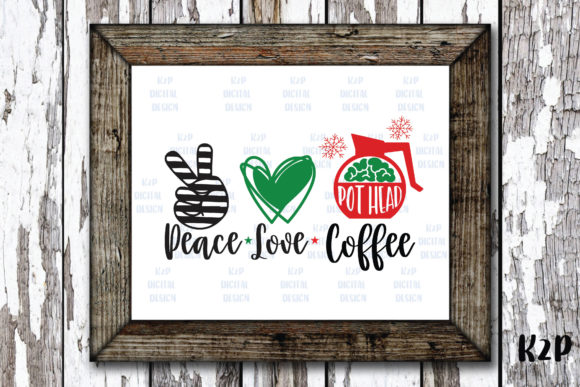 Print on Demand: Peace Love Coffee Pot Head Christmas Graphic Crafts By KtwoP