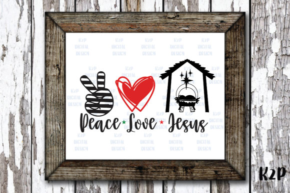Print on Demand: Peace Love Jesus Christmas Graphic Crafts By KtwoP