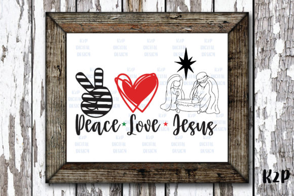 Print on Demand: Peace Love Jesus Graphic Crafts By KtwoP