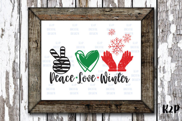 Print on Demand: Peace Love Winter Graphic Crafts By KtwoP