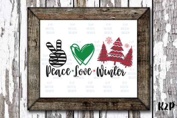 Print on Demand: Peace Love Winter/Christmas Graphic Crafts By KtwoP
