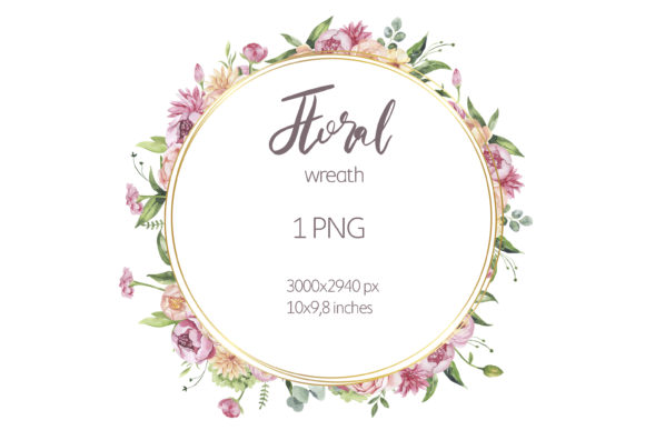 Watercolor Floral Wreath Clipart. Graphic Illustrations By olesiafrolowa