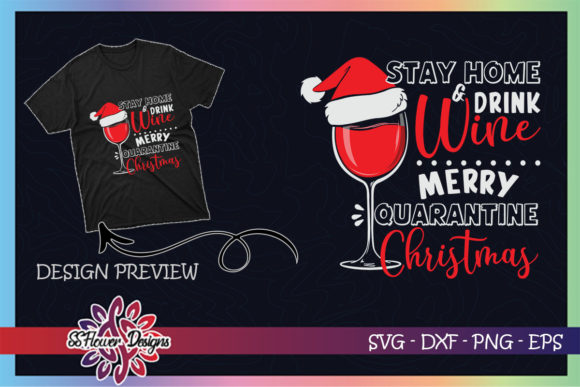 Wine Christmas Stay Home and Drink Wine Graphic Print Templates By ssflower