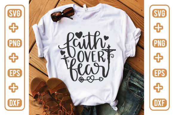 Faith over Fear Graphic Crafts By craftstore