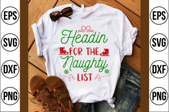Headin for the Naughty List Graphic Crafts By Craft Store