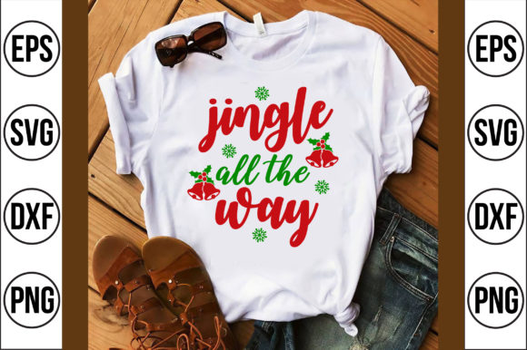 Jingle All the Way Graphic Crafts By Craft Store