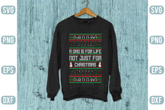 R Dad is for Life Not Just for Christmas Graphic Graphic Templates By Printable Store