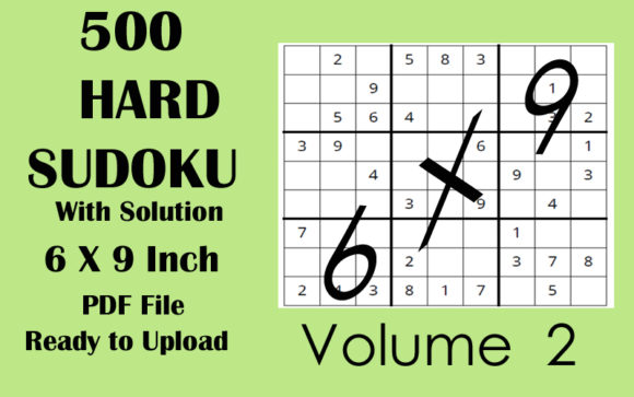 500 HARD Sudoku Puzzle 6x9 KDP Volume 2 Graphic KDP Interiors By Seven Elephant