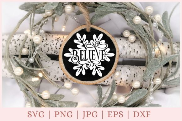 Believe, Christmas Ornament Graphic Print Templates By CrazyCutDesigns