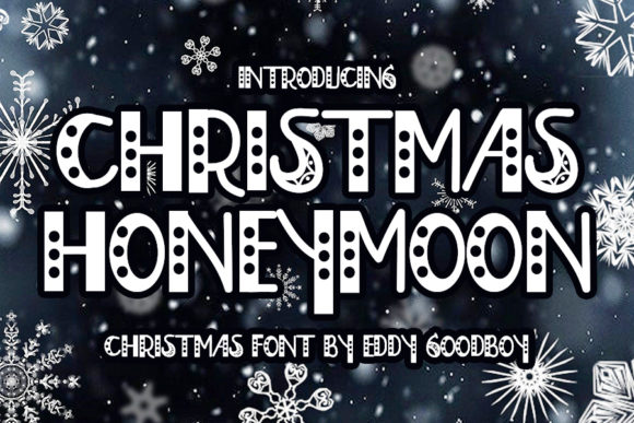 Print on Demand: Christmas Honeymoon Display Font By Eddygoodboy