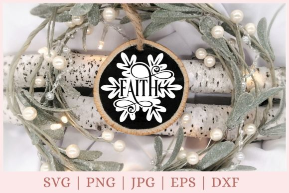 Christmas Ornament, Faith Graphic Print Templates By CrazyCutDesigns