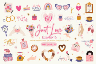 Just Love Valentine Clipart Set Graphic Illustrations By EssentiallyNomadic