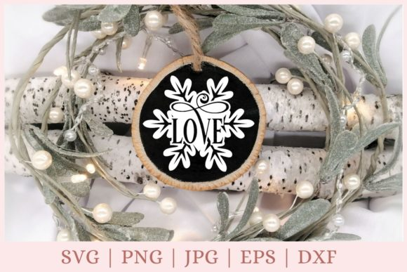 Love, Christmas Ornament Graphic Print Templates By CrazyCutDesigns
