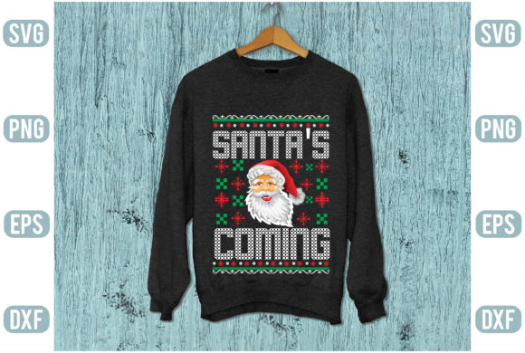 Santa's Coming Graphic Graphic Templates By Printable Store