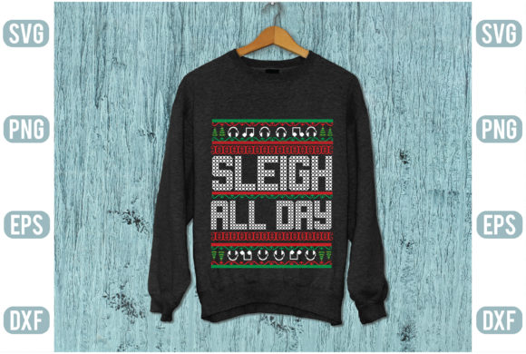 Sleigh All Day Graphic Graphic Templates By Printable Store