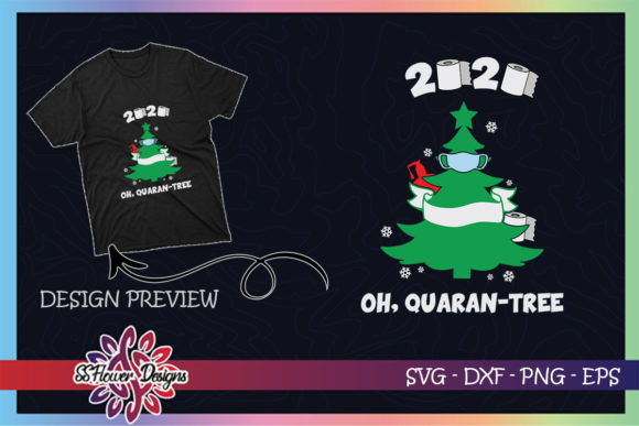 2020 Quarantine Christmas Quaran-tree Graphic Print Templates By ssflower