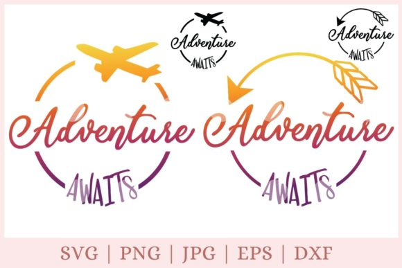 Adventure Awaits, Travel  Graphic Print Templates By CrazyCutDesigns
