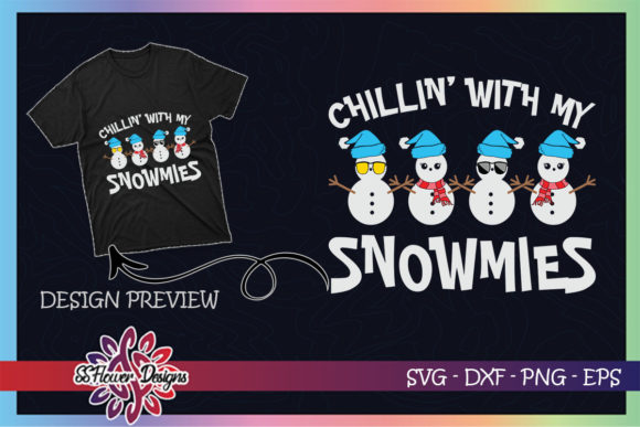 Chillin with My Snowmie Christmas Snowman Graphic Print Templates By ssflower