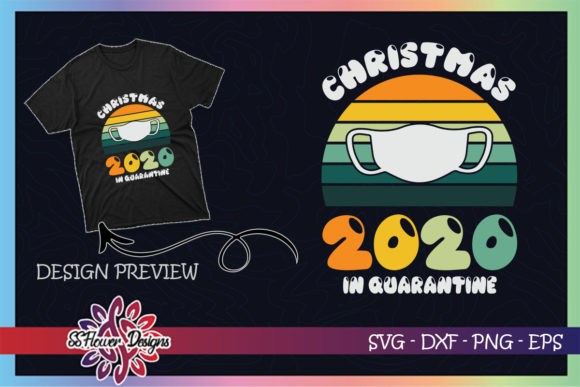 Christmas 2020 in Quarantine Vintage Graphic Print Templates By ssflower