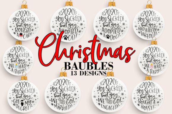 Print on Demand: Christmas Baubles Bundle 2020 You Sucked Graphic Crafts By freelingdesignhouse