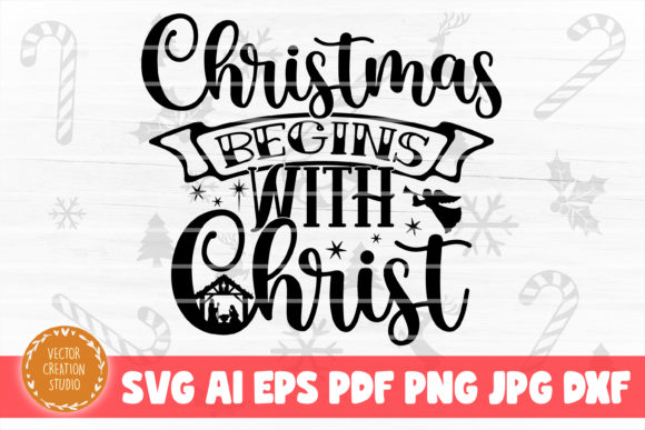 Print on Demand: Christmas Begins with Christ Nativity Graphic Crafts By VectorCreationStudio