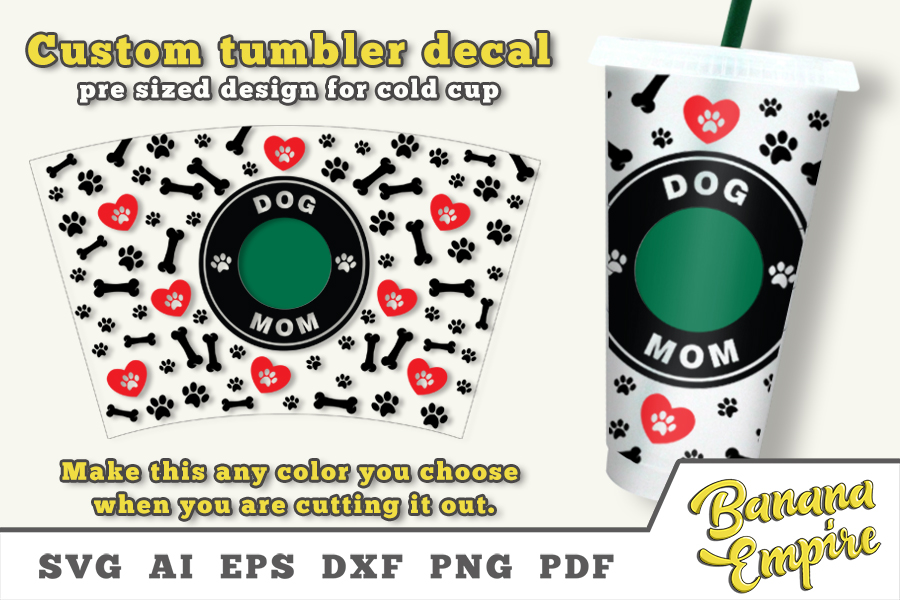 Dog Mom Cold Cup Decal, Paws, Pug SVG File