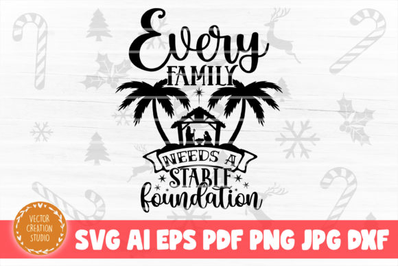 Print on Demand: Every Family Needs a Stable Foundation Graphic Crafts By VectorCreationStudio