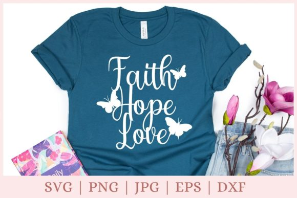 Faith Hope Love, Butterfly Graphic Print Templates By CrazyCutDesigns